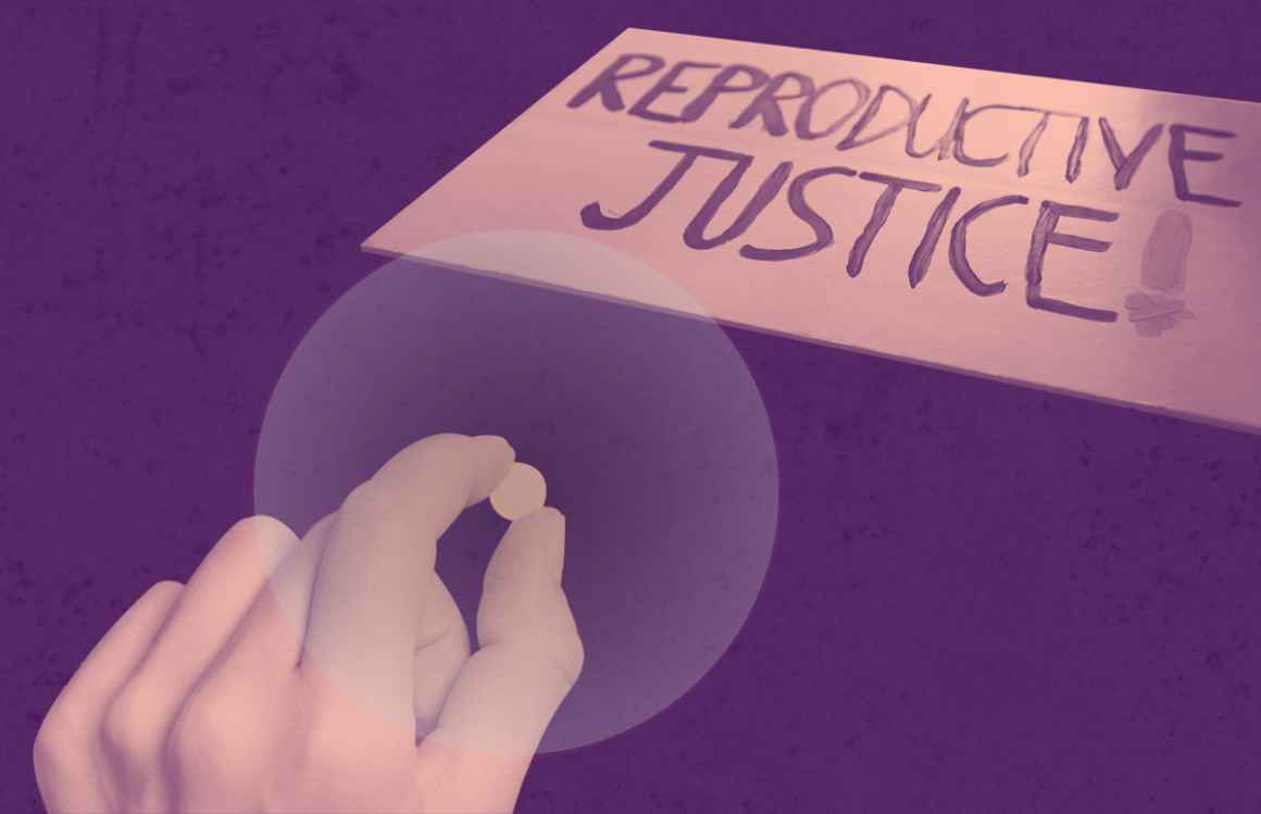 Hand holding a pill, sign with reproductive justice written on it, with a pink overlay on a textured purple background