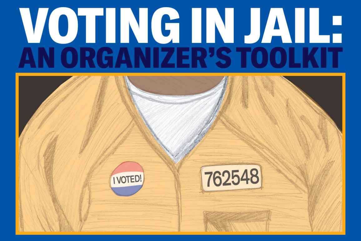 Voting in Jail: An Organizer's Toolkit, Sketch of a person in an orange jumpsuit with an I Voted sticker