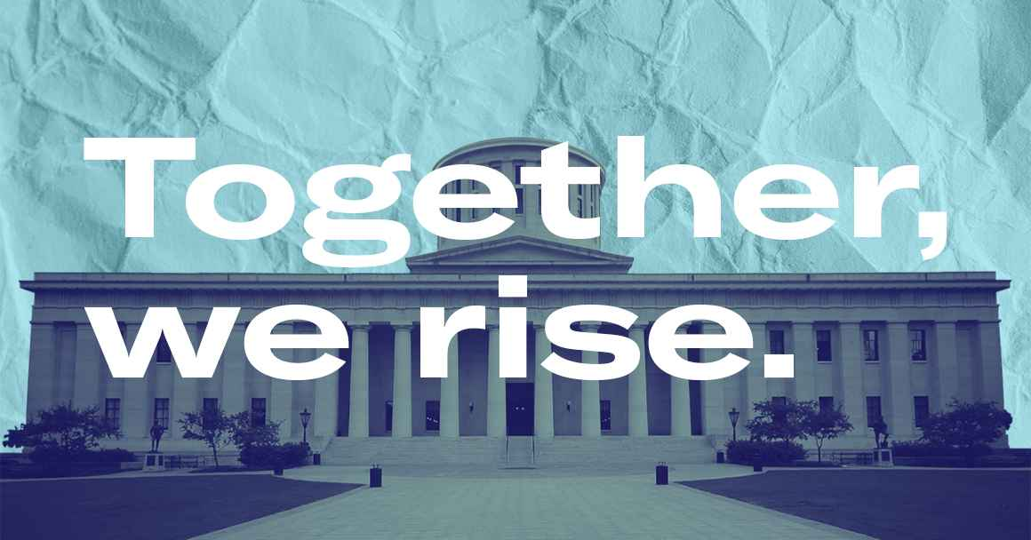 The Ohio Statehouse with a navy color overlay, on a paper textured azure background with the words 'Together, we rise.' in bold white font